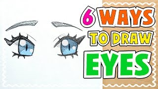 ? HOW TO DRAW 6 TYPES OF EYES || Tutorial! ?