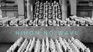 Nihon No Wave (Japanese Underground Minimal-Synth Compilation)