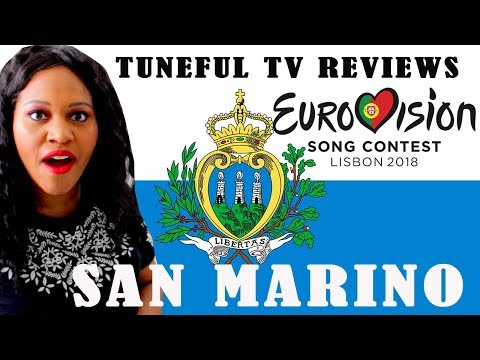EUROVISION 2018 - SAN MARINO - Tuneful TV Reaction & Review
