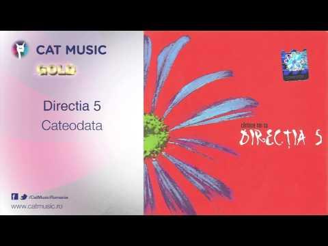Directia 5 - Cateodata