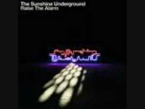 The Sunshine Underground - Somebodys Always Getting In The Way