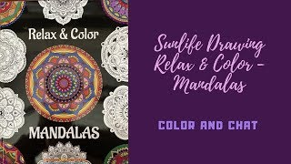 Sunlife Drawing - Color & Create Mandalas - Color and Chat