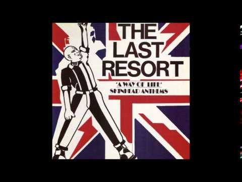 The Last Resort - A Way Of Life: Skinhead Anthems (full Album) video