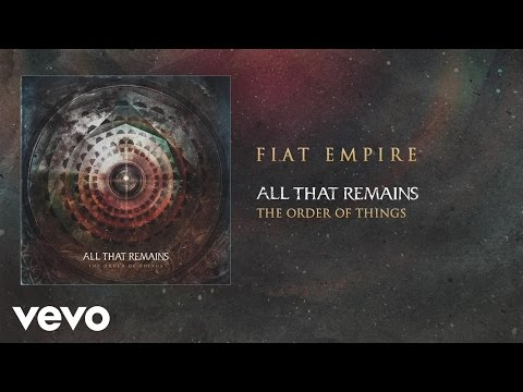 All That Remains - Fiat Empire