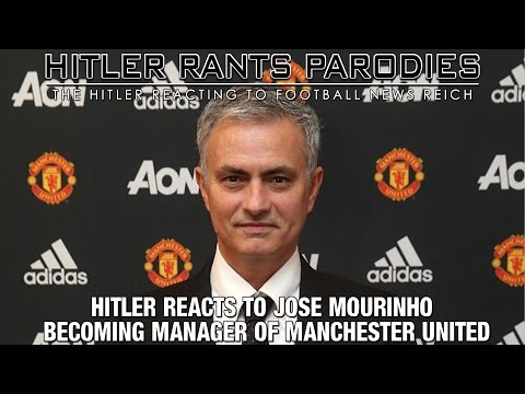 Hitler reacts to Jose Mourinho becoming manager of Manchester United