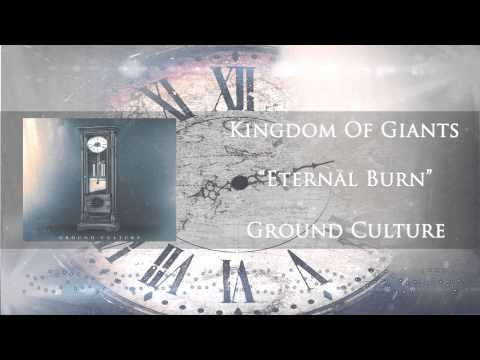 Kingdom Of Giants - Eternal Burn
