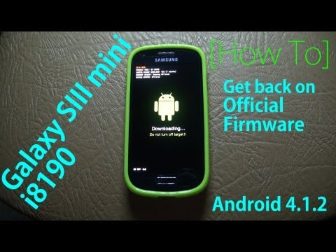 [Galaxy S3 mini i8190] Install Official Firmware