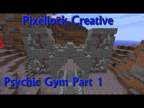 Pixelmon - Pixellock SMP - Creative Psychic Gym - Part 1
