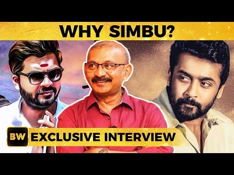 Why Simbu And Not Suriya? - Director Radha Mohan Reveals !