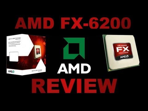 AMD FX-6200 6-Core Processor Review