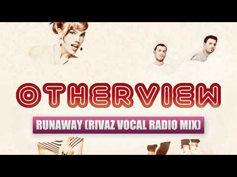 OtherView - RunAway (Rivaz Vocal Radio Mix)