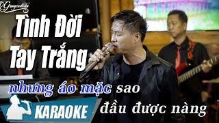 Tình Đời Tay Trắng Karaoke Quang Lập (Tone Nam) | Nhạc Vàng Bolero Karaoke