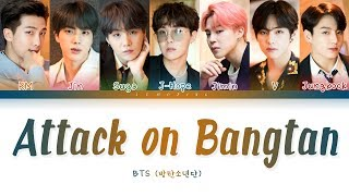 BTS - Attack on Bangtan (방탄소년단 - 진격의 방탄) [Color Coded Lyrics/Han/Rom/Eng/가사]