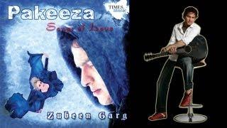 Pakeeza | New Video Song | Zubeen Garg