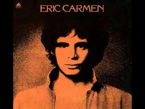 Eric Carmen : Never Gonna Fall In Love Again