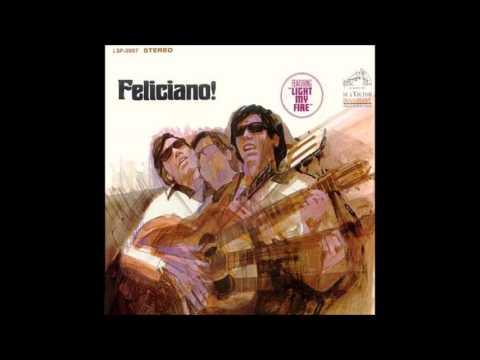 Jose Feliciano - Light My Fire