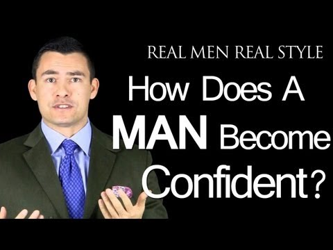 Confidence - Where Does It Come From? - How Does A Man Become Confident In Himself video