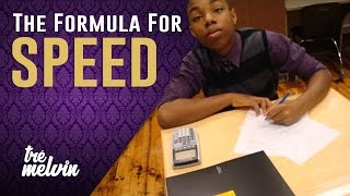 The Formula for Speed (feat. 13-Year-Old Tré)