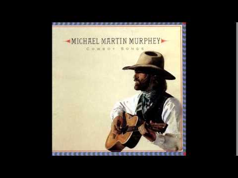 Michael Martin Murphey - What Am I Doing Here