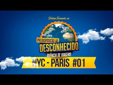 NYC - PARIS #01 - PREDISPOSIÇÃO AO DESCONHECIDO Vídeos de zueiras e brincadeiras: zuera, video clips, brincadeiras, pegadinhas, lançamentos, vídeos, sustos
