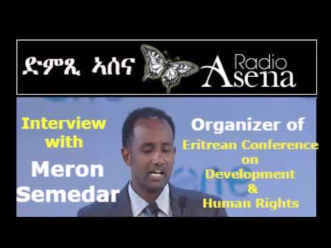 Interview On Conference On Eritrea With The Coordinator - Meron Semedar