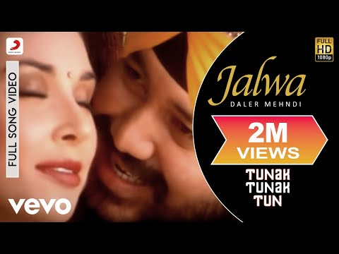 Daler Mehndi - Jalwa Video | Tunak Tunak Tun video