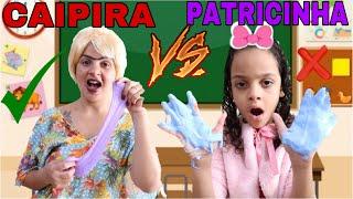 CAIPIRA VS PATRICINHA FAZENDO SLIME NA ESCOLA/larissa alves