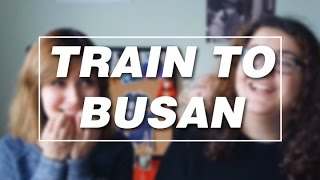 Train to Busan | Film Sohbeti