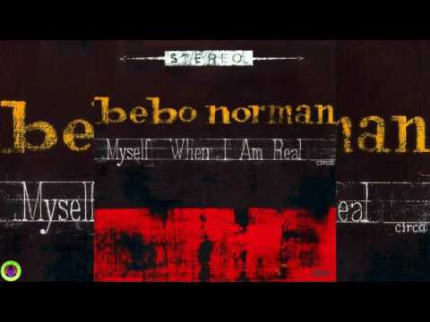 Bebo Norman - Just To Look At You