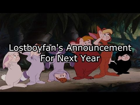 Lostboyfan's Announcement For Next Year