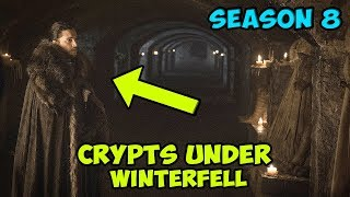 Jon Snow Visits The Crypts Under Winterfell In Season 8!