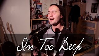 In Too Deep (Acoustic Cover) | Lou Foulkes