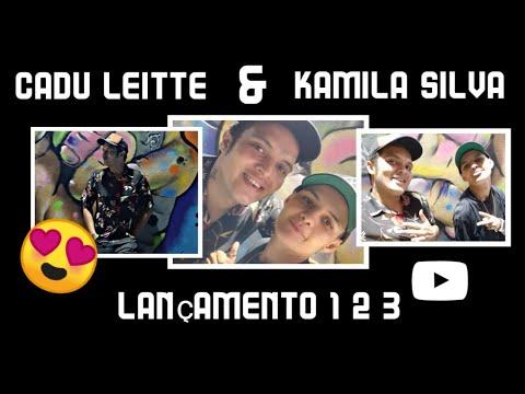 Cadu Leitte 1.2.3 & Kamila Silva Video Oficial Vevo