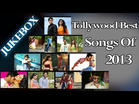 Tollywood Best Songs Of 2013