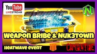 Heatwave Weapon Bribe & Nuk3town  | BO4