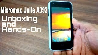 Micromax Unite A092 Unboxing and Hands-On