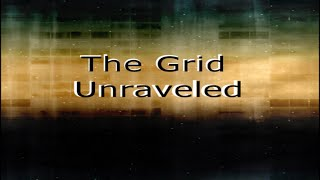 The Grid Unraveled Ep 1 pt2