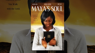 "Full Free Uplifting Movie ""Maya's Soul"" - Maverick Movie"