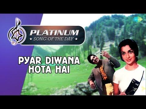 Platinum Song Of The Day | Pyar Diwana Hota Hai | 3rd January I R J Ruchi