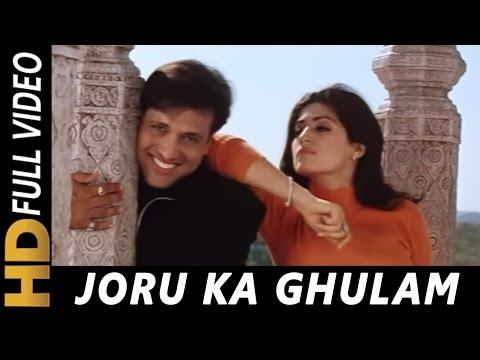 Main Joru Ka Ghulam Banke Rahunga   Joru Ka Ghulam 2000 Songs   Govinda, Twinkle Khanna   Abhijeet