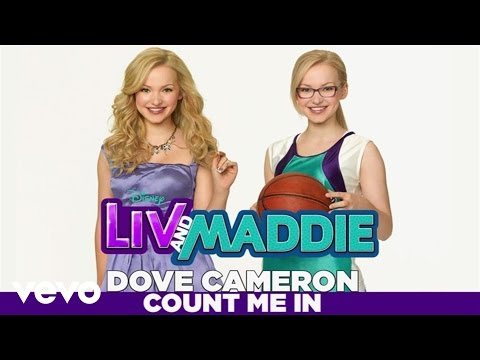 "Dove Cameron - Count Me In (From ""Liv & Maddie""/ Music from the TV Series / Audio Only)"