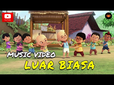 Upin & Ipin - Luar Biasa (Official Music Video)