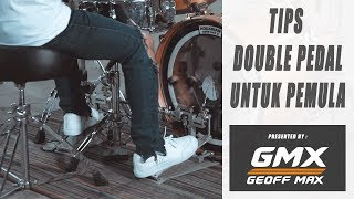 Tips Double Pedal by PUPUTPUTCEH