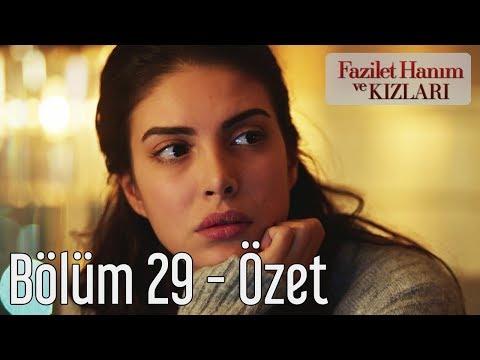 Fazilet Hanım ve Kızları 29. Bölüm - Özet