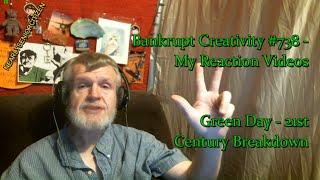 Green Day - 21st Century Breakdown : Bankrupt Creativity #738 - My Reaction Videos