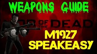 Mob of the Dead Weapons Guide_ M1927 (Chicago Typewriter) / Speakeasy