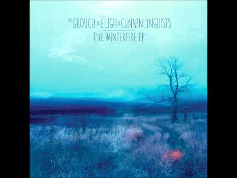 CunninLynguists, The Grouch & Eligh - Fire In Her...