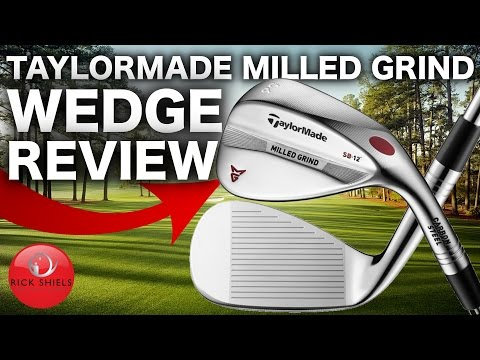 NEW TAYLORMADE MILLED GRIND WEDGE REVIEW