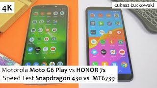 Motorola Moto G6 Play vs HONOR 7s ❗❗❗ | Speed Test | Snapdragon 430 vs  MT6739