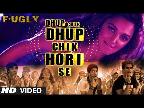 Fugly: Dhup Chik Video Song   Raftaar